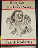 Billy Ray and Good News ([A Double D western]) (0385235178) by Roderus, Frank