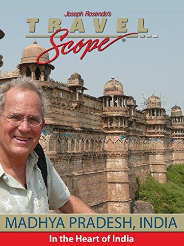 Madhya Pradesh, India- The Heart of India
