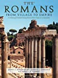 The Romans: From Village to Empire by Boatwright, Mary T., Gargola, Daniel, Talbert, Richard J. A. (2004) Hardcover