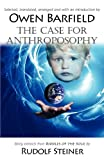 The Case for Anthroposophy (0955958237) by Barfield, Owen