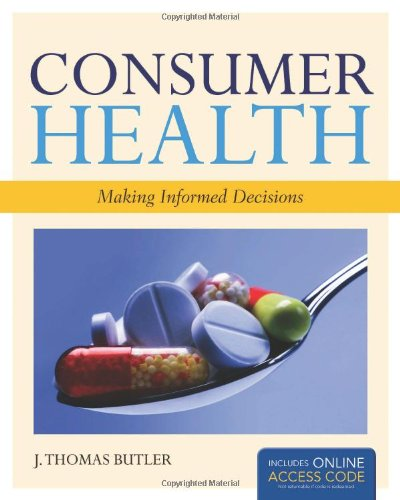 Consumer Health: Making Informed Decisions - Book Alone
