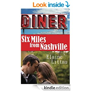 Six Miles From Nashville (The Nashville Series)