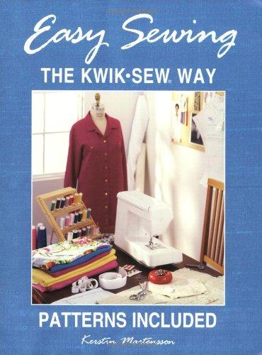 Easy Sewing the KWIK SEW Way