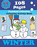 Alex Fonteyn Winter: Coloring and Activity Book with Puzzles, Brain Games, Mazes, Dot-to-Dot & More for 2-5 Years Old Kids: 1 (Coloring Activity Book)