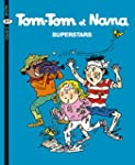 Tom-Tom et Nana - Tome 22 - Superstars