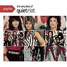 Playlist: The Very Best Of Quiet Riot