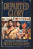 Departed Glory (Children of the Lion, Book 16) (0553561456) by Danielson, Peter
