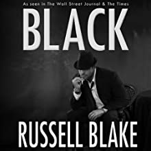 Black: Black Series, Volume 1 Audiobook by Russell Blake Narrated by R.C. Bray