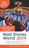 img - for The Unofficial Guide to Walt Disney World 2014 book / textbook / text book