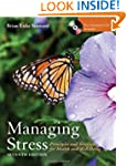 Managing Stress: Principles And Strat...