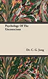 Image of Psychology of the Unconscious