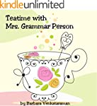 Teatime with Mrs. Grammar Person (Eng...
