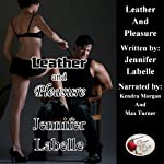 Leather and Pleasure | Jennifer Labelle