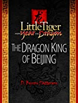 The Dragon King of Beijing