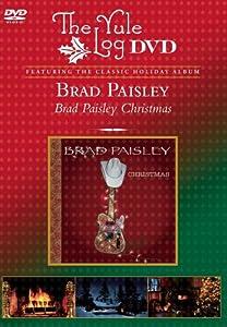 Brad Paisley Christmas:  The Yule Log