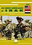 Les Armes Am�ricaines en Irak