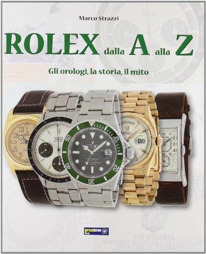 rolex-dalla-a-alla-z-gli-orologila-storia-il-mito