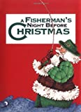 img - for A Fisherman's Night Before Christmas by Steve Stovall, Jody Feldman (1995) Hardcover book / textbook / text book