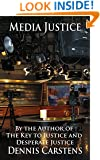 Media Justice (Marc Kadella Legal Mysteries Book 3)