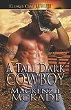 A Tall Dark Cowboy