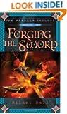 Forging the Sword (The Farsala Trilogy)