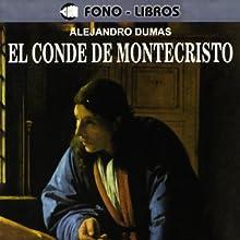 El Conde de Montecristo [The Count of Montecristo] Audiobook by Alexandre Dumas Narrated by Guillermo Piedrahita