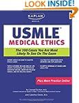 Kaplan Medical USMLE Medical Ethics:...