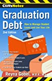 img - for CliffsNotes Graduation Debt: How to Manage Student Loans and Live Your Life, 2nd Edition book / textbook / text book