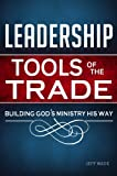 LEADERSHIP: Tools of the Trade