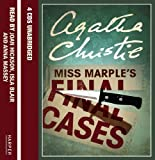 Agatha Christie Miss Marple's Final Cases: Complete & Unabridged by Christie, Agatha Published by HarperCollins (2007)