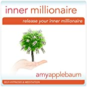 Release Your Inner Millionaire (Self-Hypnosis & Meditation): Unlock the Secret | [Amy Applebaum Hypnosis]