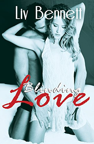 Liv Bennett - Blinding Love 1 (English Edition)
