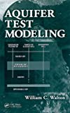 img - for Aquifer Test Modeling book / textbook / text book