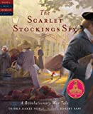 The Scarlet Stockings Spy (Tales of Young Americans)