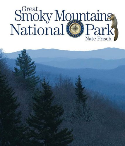 Image for Preserving America: Great Smoky Mountains National Park