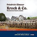Krock & Co. Hörspiel von Friedrich Glauser Gesprochen von: Peter Brogle, Heinz Bühlmann, Paul-Felix Binz