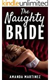 MILF: The Naughty Bride (Naughty Mother Taboo, Older Woman Younger Man First Time Romance)