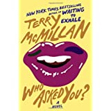 Who Asked You? ~ Terry McMillan