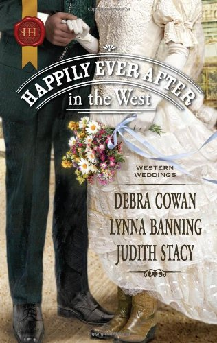 Image of Happily Ever After in the West: Whirlwind Redemption\The Maverick and Miss Prim\Texas Cinderella