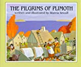 The Pilgrims of Plimoth (0689312504) by Sewall, Marcia