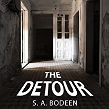 The Detour (       UNABRIDGED) by S. A. Bodeen Narrated by C. S. E Cooney
