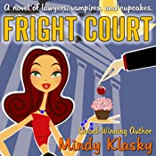 Fright Court | [Mindy Klasky]