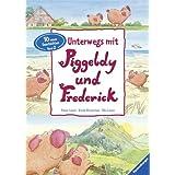 Unterwegs mit Piggeldy und Frederick - Band 2