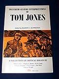 img - for Twentieth Century Interpretations of Tom Jones: A Collection of Critical Essays book / textbook / text book