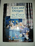 img - for Toys and Designs from the World of Beatrix Potter book / textbook / text book