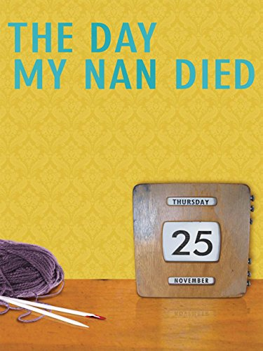 The Day My Nan Died