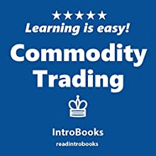 Commodity Trading Audiobook by  IntroBooks Narrated by Andrea Giordani