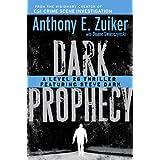 Dark Prophecy: A Level 26 Thriller Featuring Steve Dark ~ Duane Swierczynski