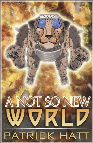 A Not So New World by Patrick Hatt ebook deal