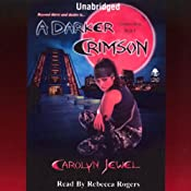 A Darker Crimson: Crimson City, Book 4 | [Carolyn Jewel]